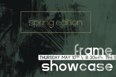 Frame Showcase: Spring Edition