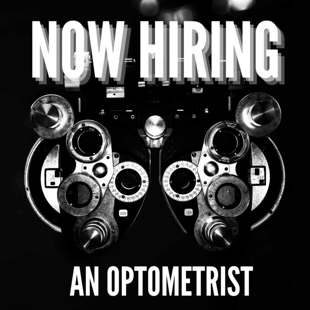 Now Hiring Optometrist