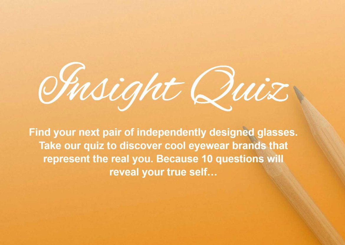 Insight Quiz